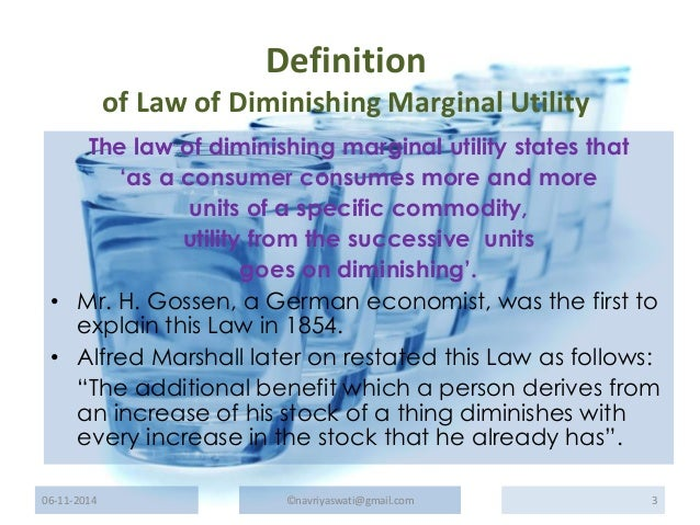 explain how the law of diminishing The theory of consumer behavior uses the law of diminishing marginal utility to explain how consumers allocate their incomes the utility maximization model is built based on the following assumptions.