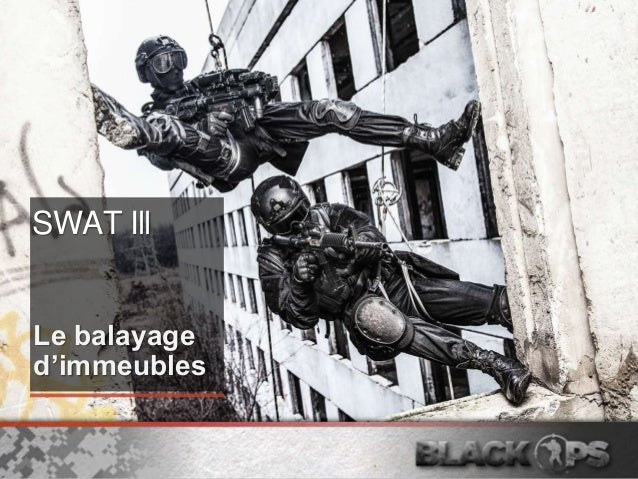 SWAT III: Le balayage d'immeuble SWAT Ill Le balayage d'immeubles