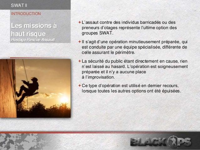 Swat II Slide 2