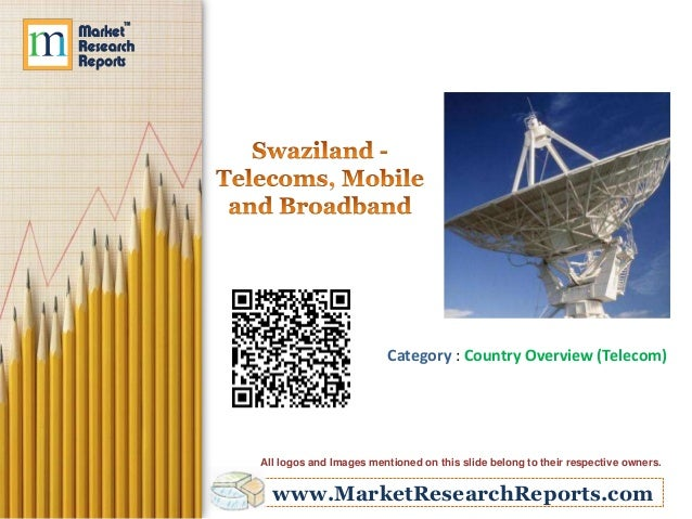Category : Country Overview (Telecom)  All logos and Images mentioned on this slide belong to their respective owners.  ww...