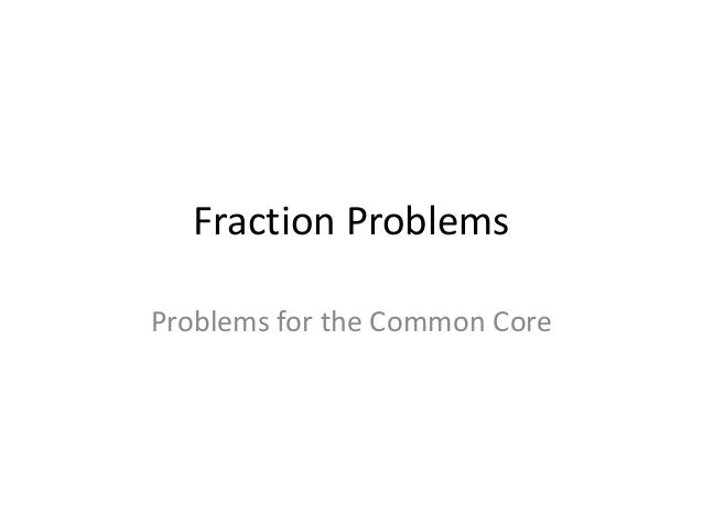 Common Core Fraction problems- 4th grade