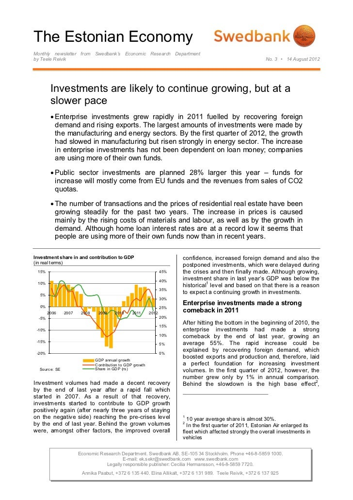 The Estonian EconomyMonthly newsletter from Swedbank's Economic Research Departmentby Teele Reivik                        ...