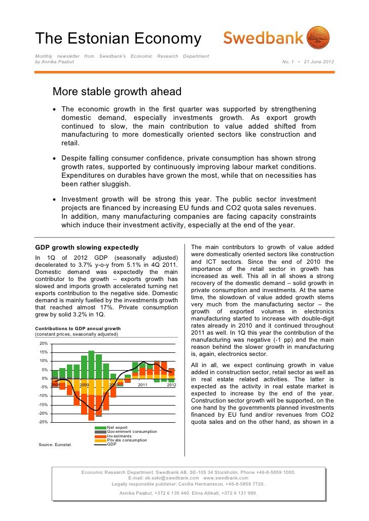 The Estonian EconomyMonthly newsletter from Swedbank's Economic Research Departmentby Annika Paabut                       ...