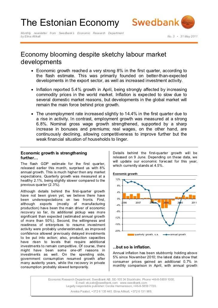 The Estonian EconomyMonthly newsletter from Swedbank's Economic Research Departmentby Elina Allikalt                      ...