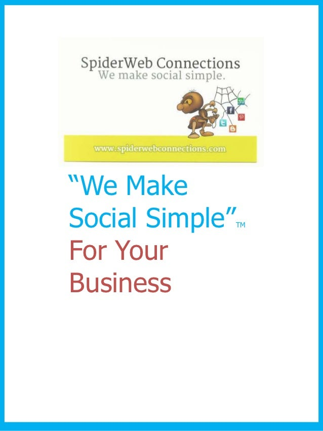 """""""We MakeSocial Simple""""   TMFor YourBusiness"""