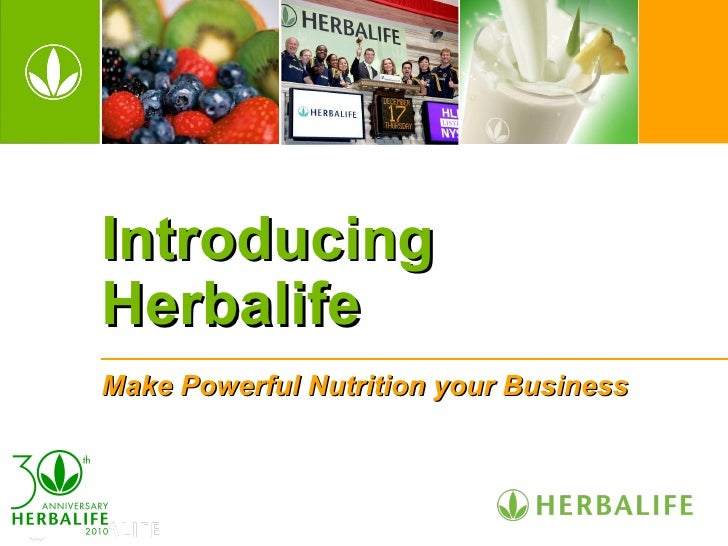 IntroducingHerbalifeMake Powerful Nutrition your Business