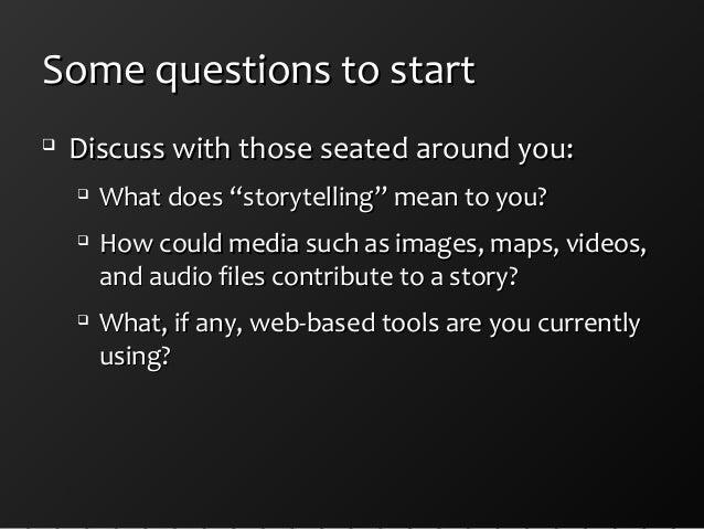 Swcolt 2014 storytelling with web based multimedia tools for slide share Slide 3