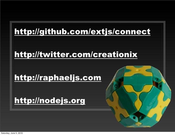 http://github.com/extjs/connect               http://twitter.com/creationix               http://raphaeljs.com            ...