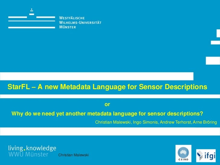 StarFL – A new Metadata Language for Sensor Descriptions                                          or Why do we need yet an...