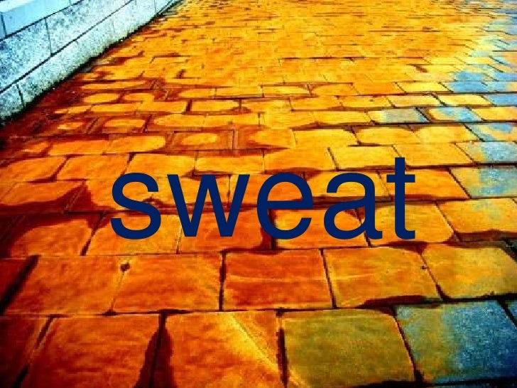 sweat<br />