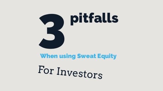 Sweat equity investing for Startup investors & entrepreneurs
