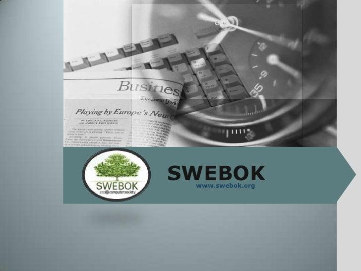 SWEBOK<br />www.swebok.org<br />
