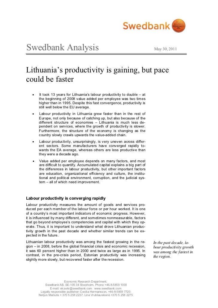 Swedbank Analysis                                                                May 30, 2011Lithuania's productivity is g...