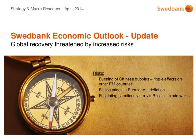 © Swedbank Swedbank Economic Outlook - Update Global recovery threatened by increased risks Strategy & Macro Research – Ap...