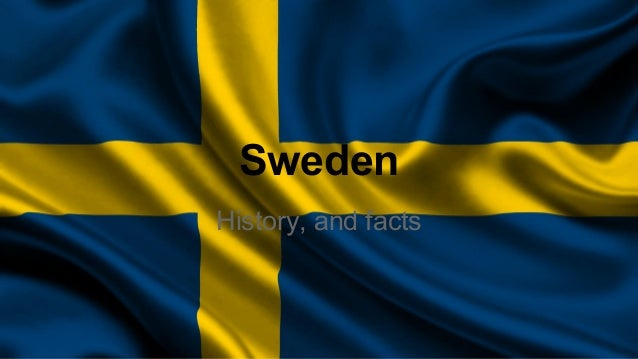 Sweden History, and facts