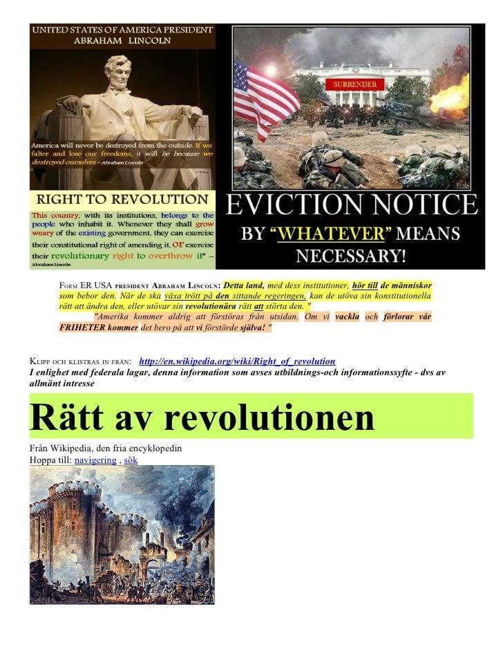 FORM ER USA PRESIDENT ABRAHAM LINCOLN: Detta land, med dess institutioner, hör till de människor       som bebor den. När ...