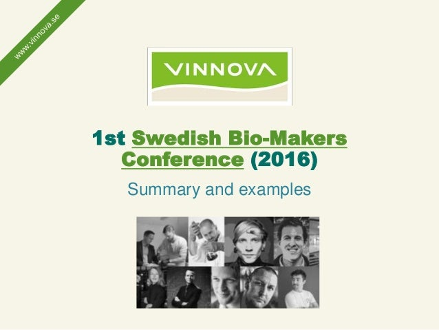 1st Swedish Bio-Makers Conference (2016) Summary and examples