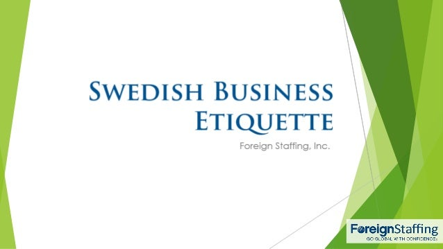 Swedish business etiquette swedish business etiquette foreign staffing inc reheart Choice Image