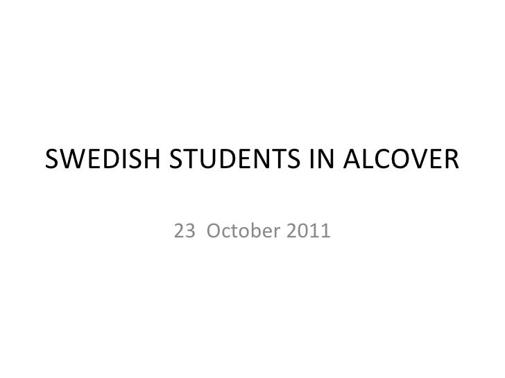 SWEDISH STUDENTS IN ALCOVER 23  October 2011