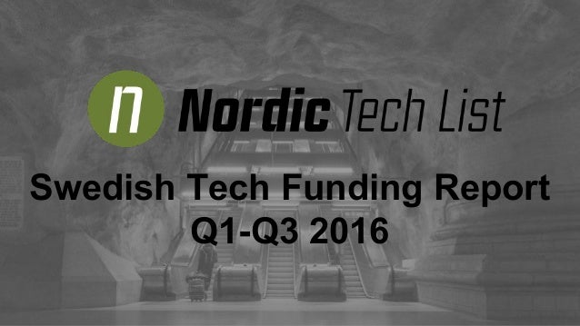 Swedish Tech Funding Report Q1-Q3 2016
