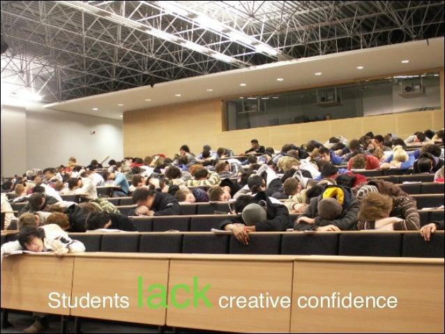 Students  lack creative confidence