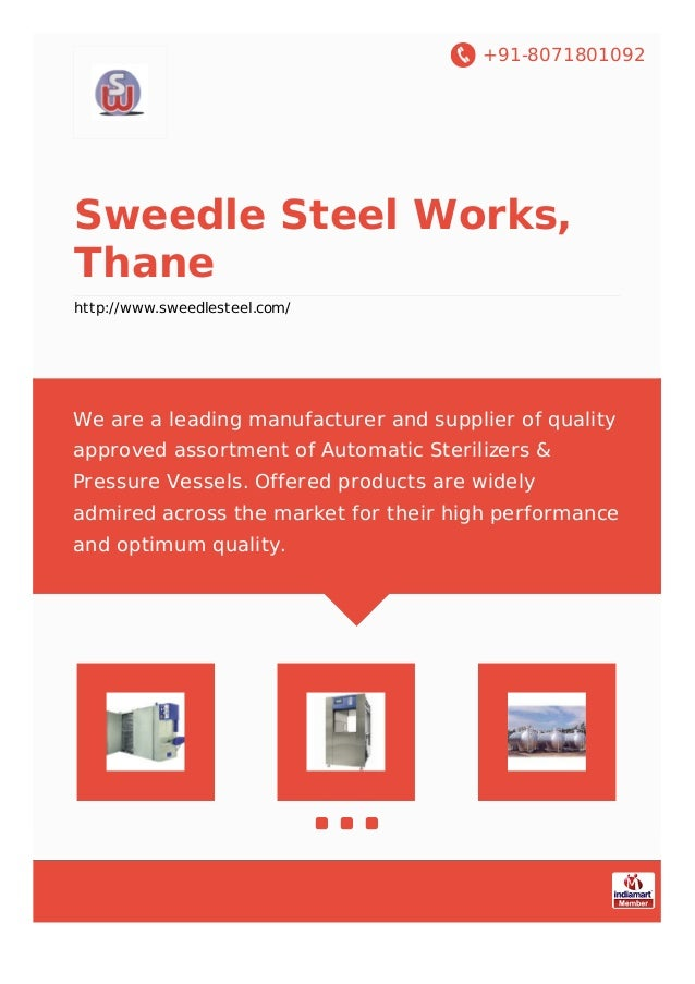 +91-8071801092 Sweedle Steel Works, Thane http://www.sweedlesteel.com/ We are a leading manufacturer and supplier of quali...