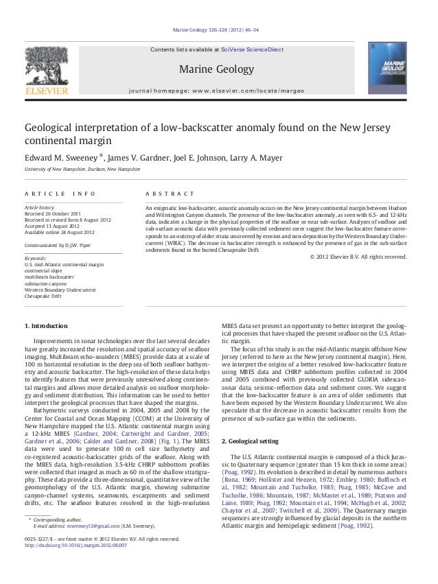 Geological interpretation of a low-backscatter anomaly found on the New Jersey continental margin Edward M. Sweeney ⁎, Jam...