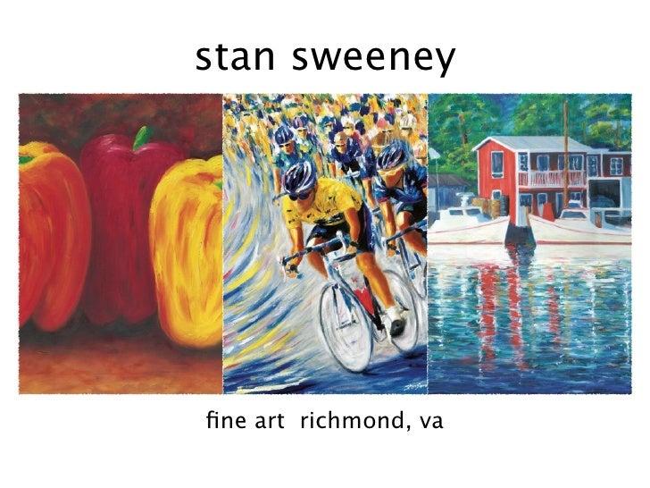 stan sweeney     fine art richmond, va