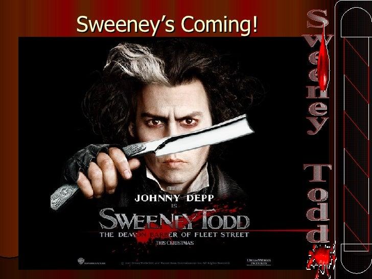 Sweeney's Coming! Sweeney Todd