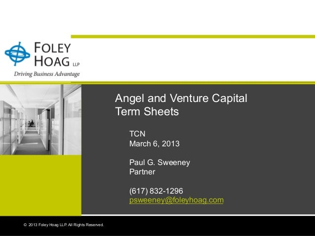 Angel and Venture Capital                                              Term Sheets                                        ...