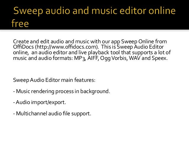Audio And Music Editor Online Free Using Sweep From Offidocs