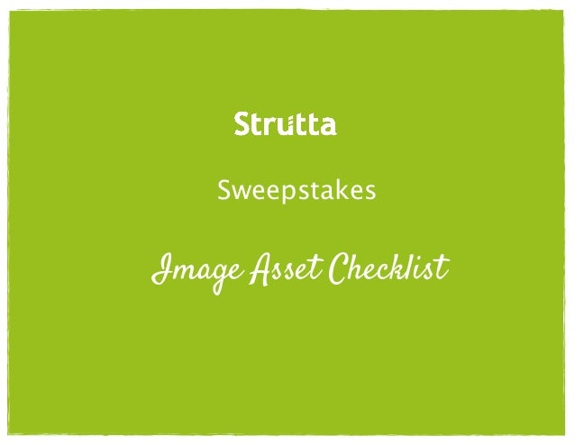 Sweepstakes  Image Asset Checklist