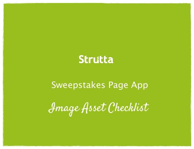 Sweepstakes Page App  Image Asset Checklist