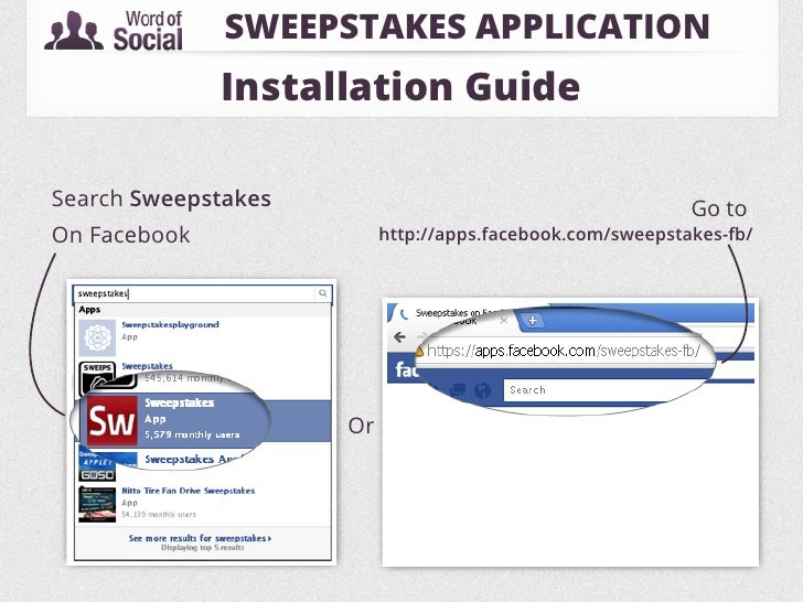 SWEEPSTAKES APPLICATION              Installation GuideSearch Sweepstakes                                         Go toOn ...