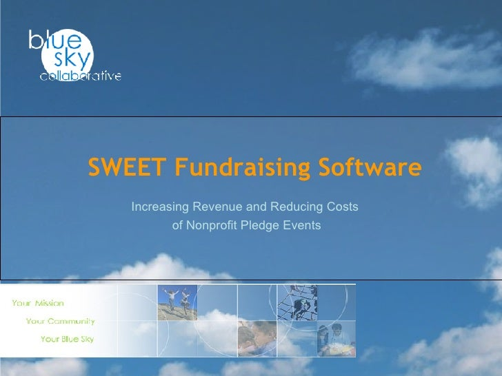 Increasing Revenue and Reducing Costs  of Nonprofit Pledge Events SWEET Fundraising Software