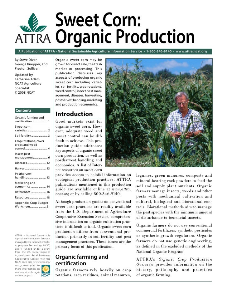 Sweet Corn:ATTRA Organic Production    A Publication of ATTRA - National Sustainable Agriculture Information Service • 1-8...