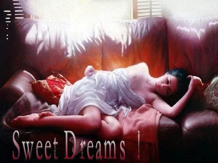 Sweet Dreams  !