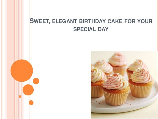 Phenomenal Sweet Elegant Birthday Cake For Your Special Day Funny Birthday Cards Online Overcheapnameinfo