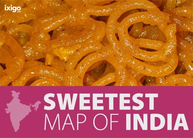 Sweetest Map of India