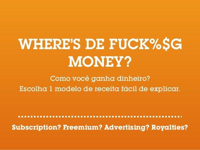 EXECUÇÃO Vendeu? PROVE! Parcerias? PROVE! Quais os próximos passos ambiciosos? FEZ DINHEIRO = MANDOU MUITO! 54 horas crian...
