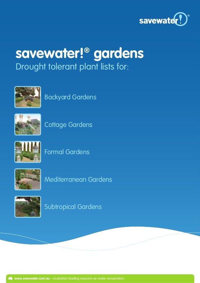 savewater! gardens                           ®Drought tolerant plant lists for:                   Backyard Gardens        ...