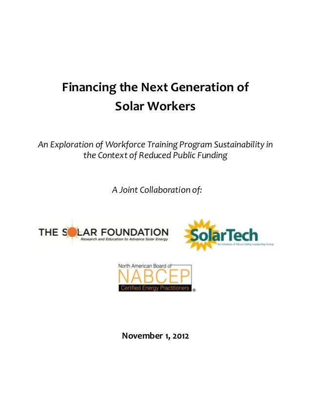 Financing the Next Generation of Solar Workers An Exploration of Workforce Training Program Sustainability in the Context ...