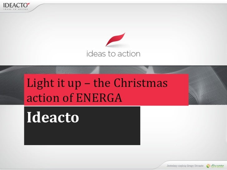 Light it up – the Christmas action of ENERGA Ideacto