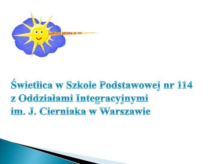 Czas pracy: 6.00 – 18.00Zadanie świetlicy:   zapewnienie dzieciom zorganizowanej opieki wychowawczej   przed i po zajęciac...