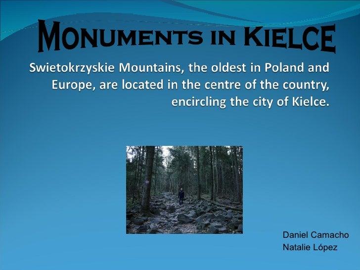 Daniel Camacho Natalie López Monuments in Kielce