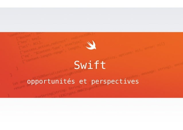 Swift  opportunités et perspectives