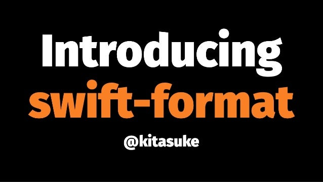 Introducing swift-format