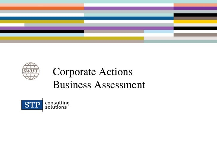 Corporate ActionsBusiness Assessment