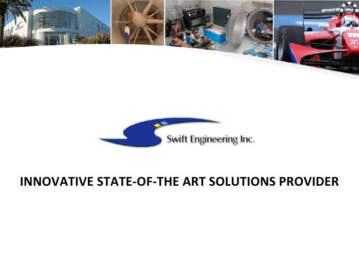 INNOVATIVE STATE-OF-THE ART SOLUTIONS PROVIDER