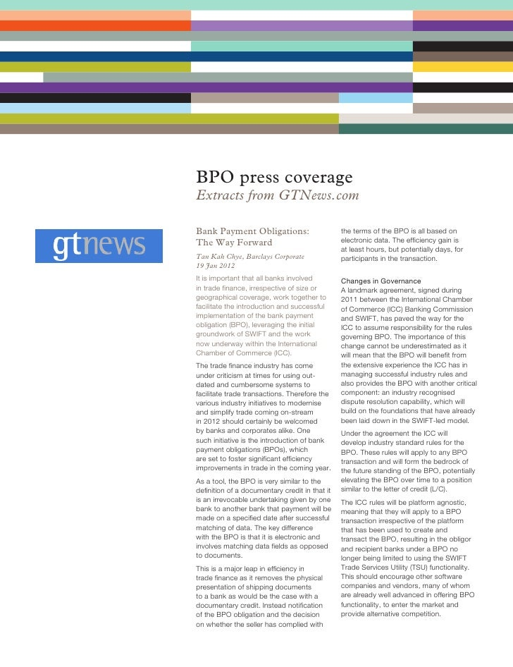 BPO press coverageExtracts from GTNews.comBank Payment Obligations:                       the terms of the BPO is all base...